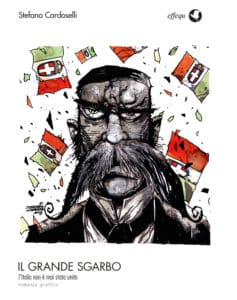 Effequ Edizioni presenta il Grande Sgarbo di Stefano Cardoselli e altre novità
