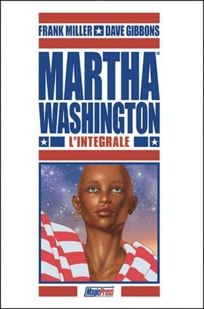 Martha Washington: un ucronico sogno americano_Approfondimenti