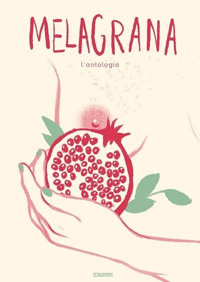 Melagrana: un'antologia di storie sull'eros