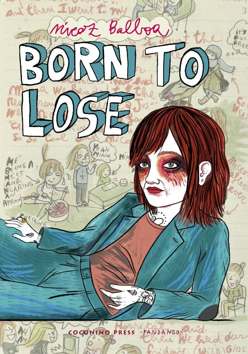 Per Coconino Press esce Born to Lose di Nicoz Balboa_Notizie