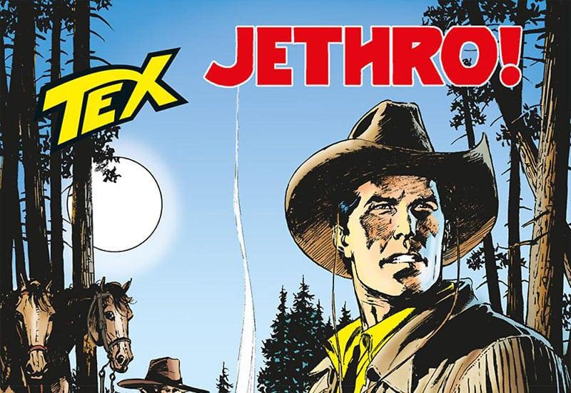 Tex #678 – Jethro! (Boselli, Mastantuono)