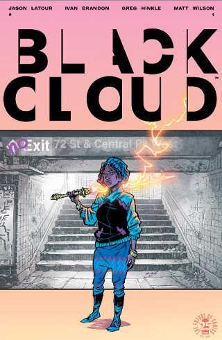 Black Clouds #1 (Latour, Brandon, Hinkle, Wilson)