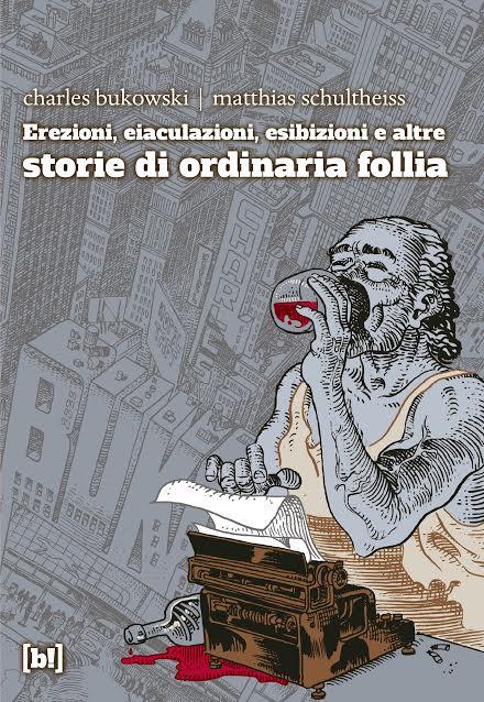 Il Charles Bukowski di Schultheiss, per Bizzarro!