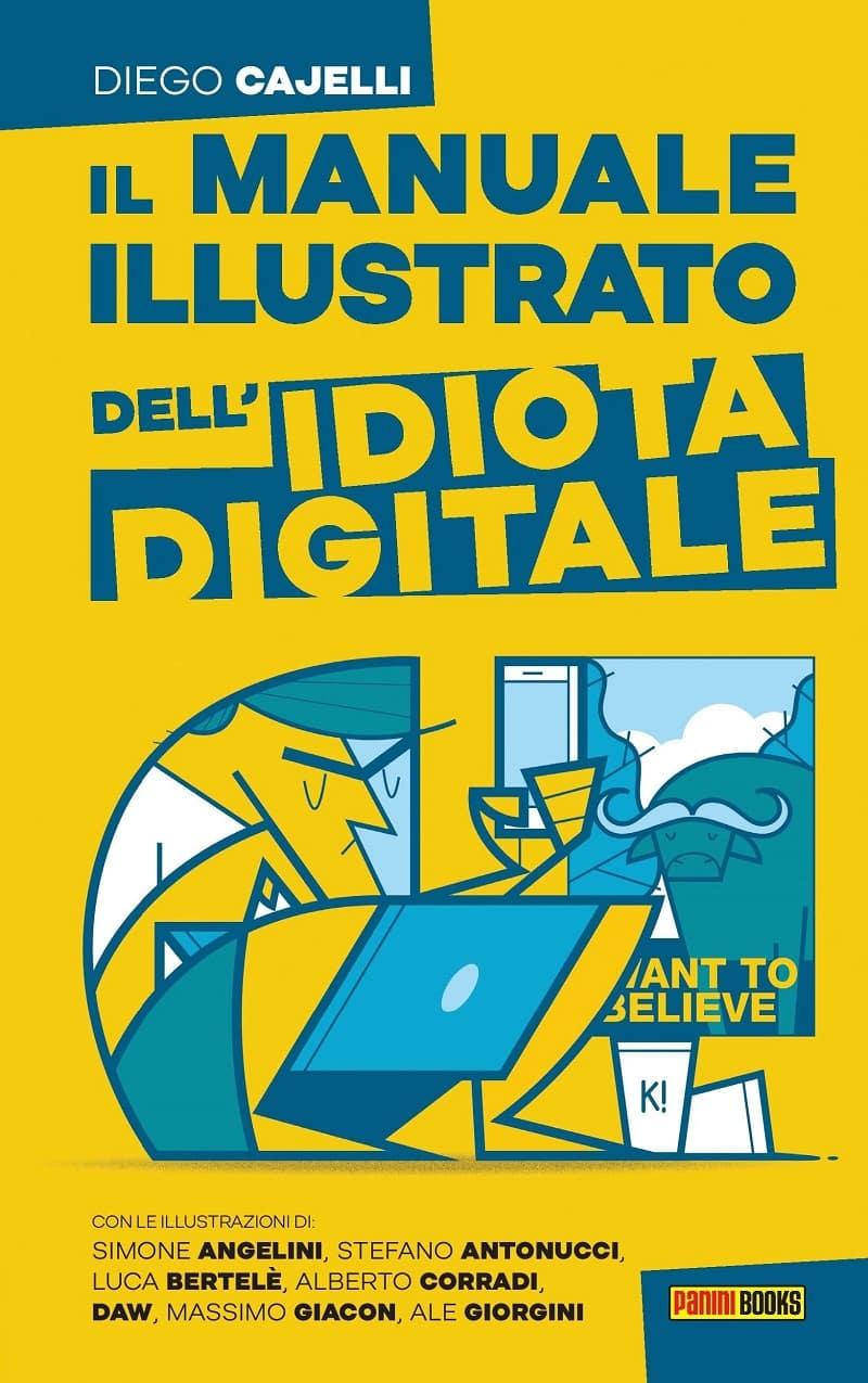 Il manuale illustrato dell'idiota digitale di Diego Cajelli al Salone del libro di Torino