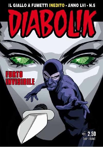Diabolik anno LVI #5 - Furto invisibile (Ferraresi, Faraci, Facciolo)