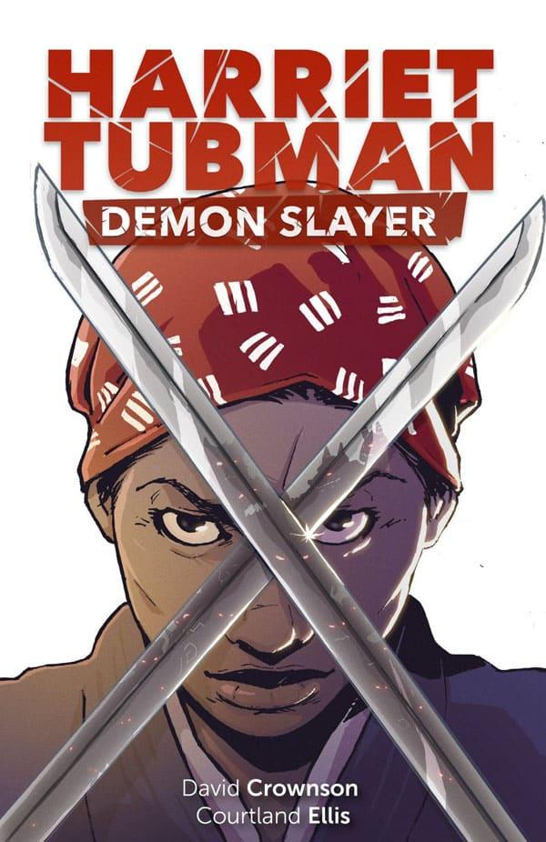 Harriet Tubman Demon Slayer_1_cover