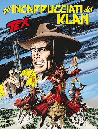 Tex #679 – Gli incappucciati del Klan (Boselli, Mastantuono)