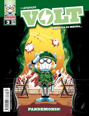 Pandemonio: il terzo numero di Volt: che vita da Mech