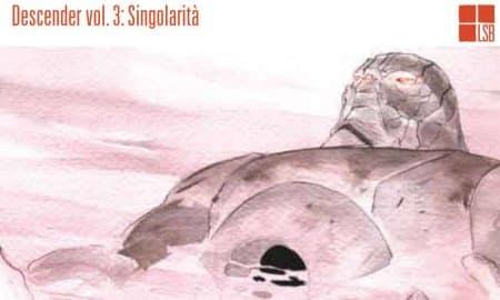 Descender vol. 3: Singolarità (Lemire, Nguyen)