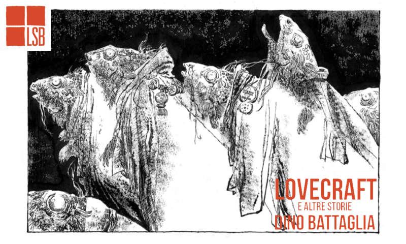 Lovecraft e altre storie, Dino Battaglia vol. 4