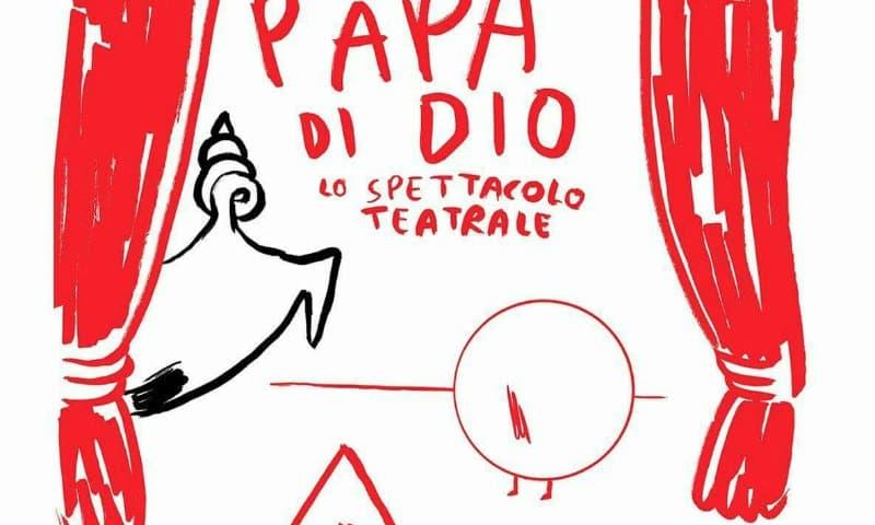 Il Papà di Dio, studio scenico a Pescara