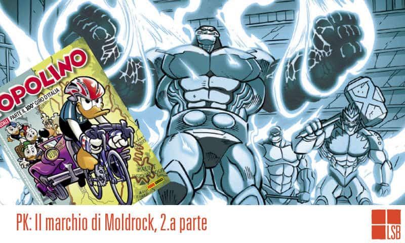 PK: Il marchio di Moldrock, 2^ parte (Artibani, Pastrovicchio)