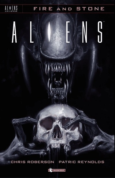 Aliens: Fire and Stone (Roberson, Reynolds)