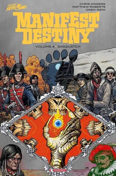 Manifest Destiny vol. 4: Sasquatch (Digess, Roberts)
