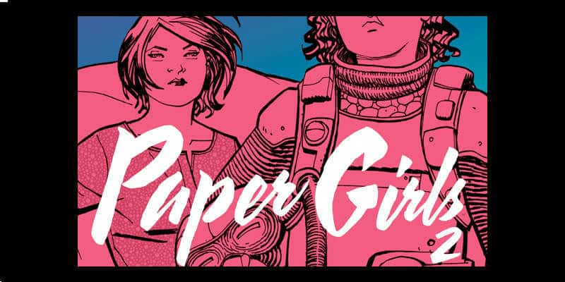 Paper Girls – Vol. 2 (Vaughan, Chiang)