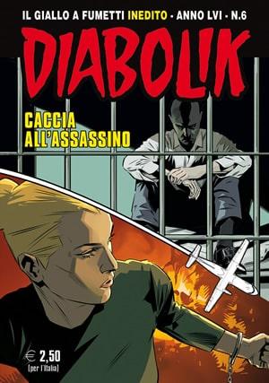 Diabolik Anno LVI #6 – Caccia all'assassino (AA. VV.)
