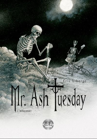 Oltre i confini della morte: Mr. Ash Tuesday di Liberge