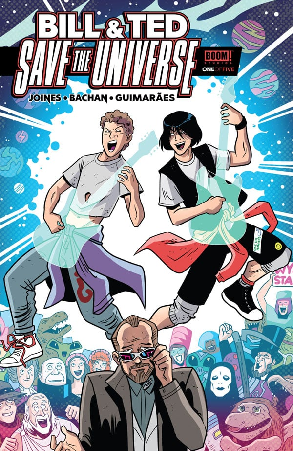 Bill-Ted-Save-The-Universe-1_First Issue