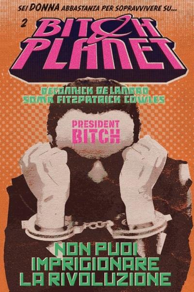 Disponibile il secondo volume di Bitch Planet