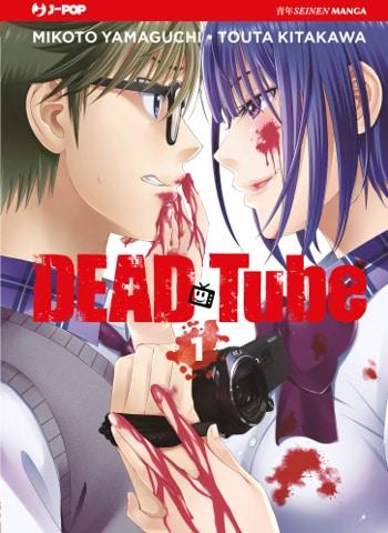 "Dead Tube, la nuova serie ""snuff manga"" di J-POP"