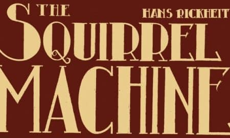 Hans-Rickheit.-The-Squirrel-Machine-Eris-Edizioni-Torino-2017-cover