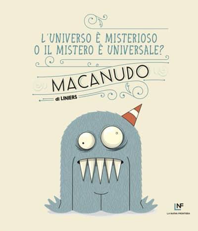 Macanudo: l'universo è misterioso o il mistero universale? (Liniers)