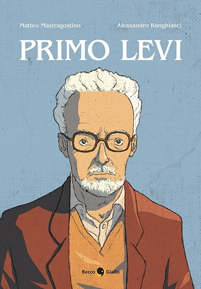 Primo Levi (Mastragostino, Ranghiasci)