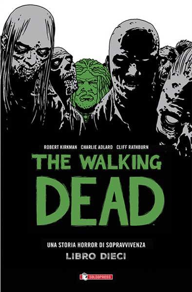 E' disponibile The Walking Dead - Libro dieci