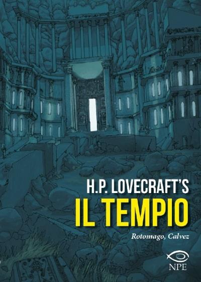 Il Tempio di H.P. Lovecraft: la discesa negli abissi dell'umanità