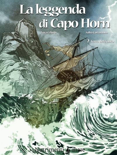 La leggenda di Capo Horn Vol. 2 (Celoria, Carramusa)