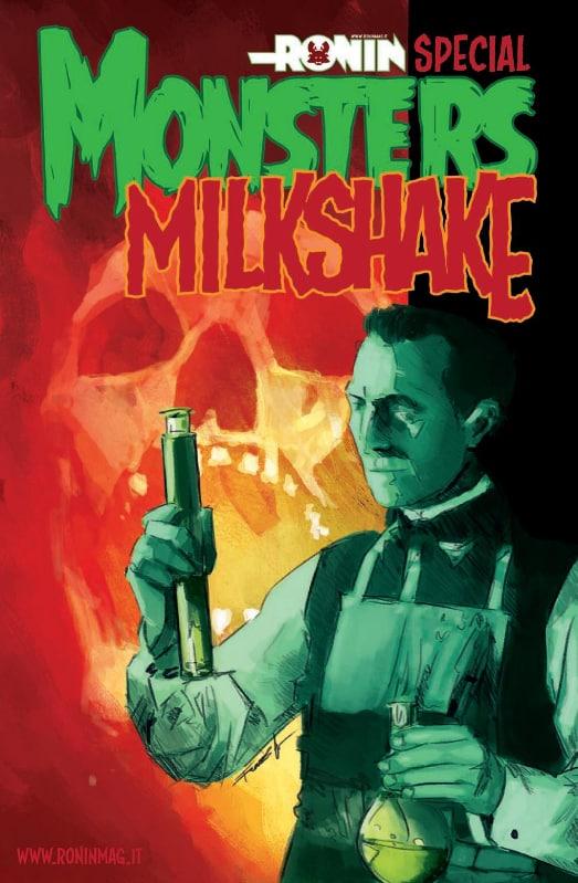 Monsters Milkshake: il mostruoso speciale di Ronin
