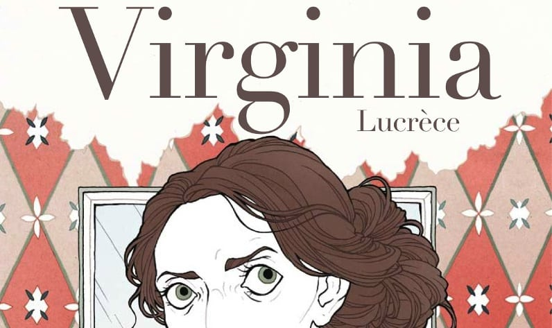 Virginia Woolf esoterica e romantica, Lucrèce racconta