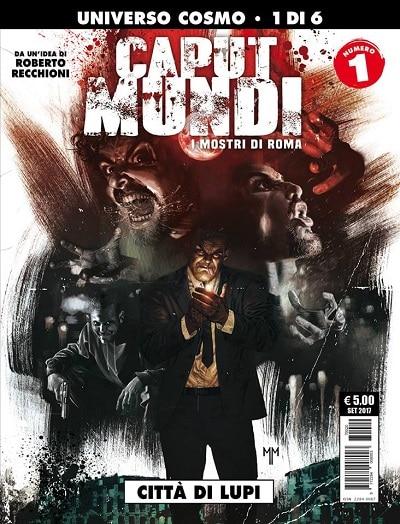 Caput Mundi #1 – Storia di mostri, sangue e proiettili_Recensioni