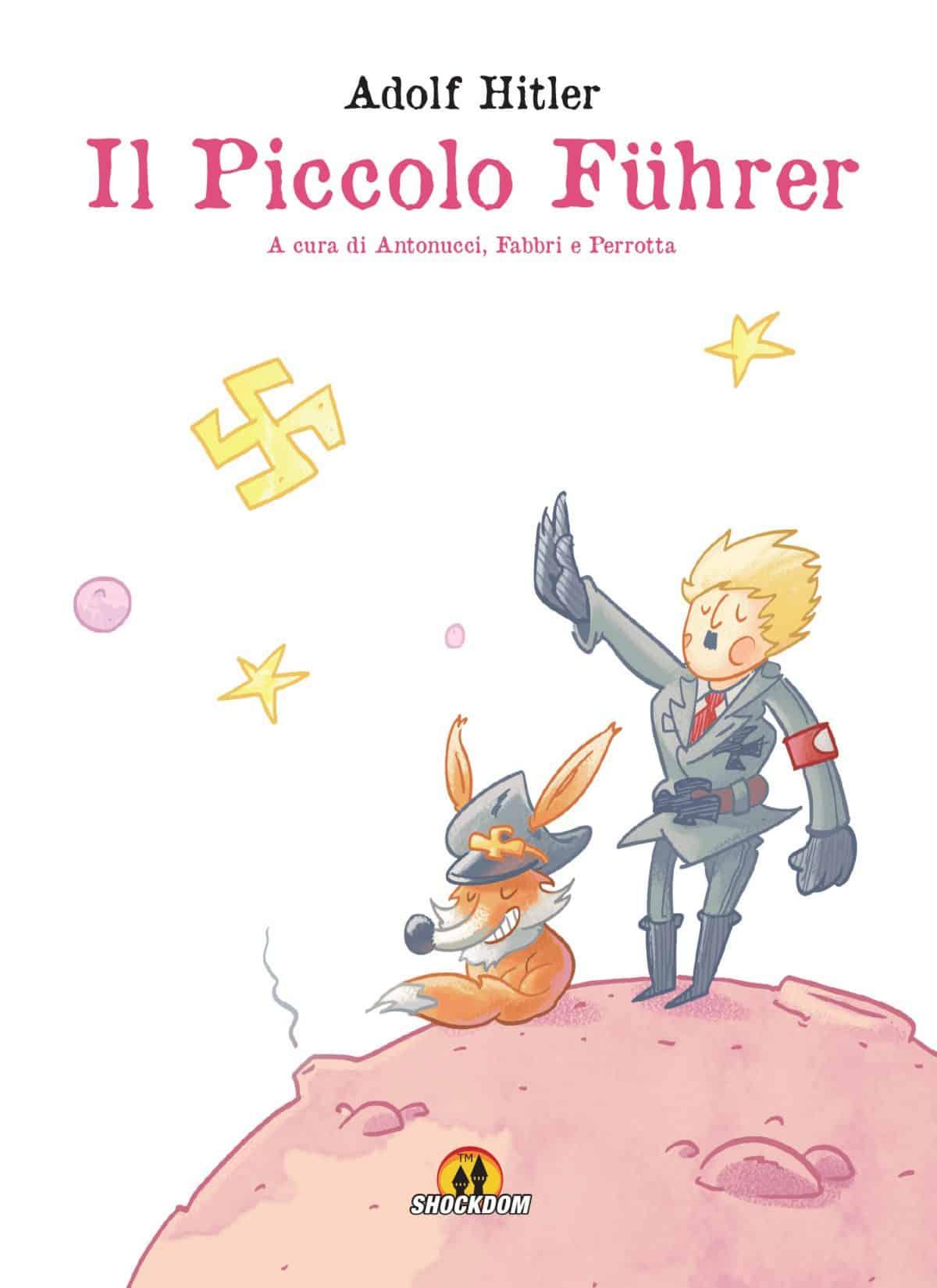 """Shockdom: """"Il piccolo Fuhrer"""" di Antonucci, Fabbri, Perrotta"""