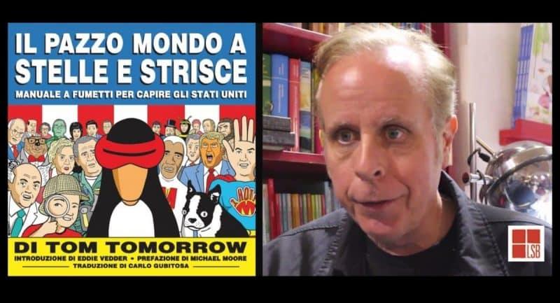 Tom Tomorrow e Il pazzo mondo a stelle e strisce