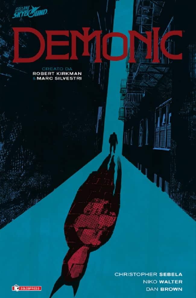 Demonic, il graphic novel ideato da Robert Kirkman e Marc Silvestri