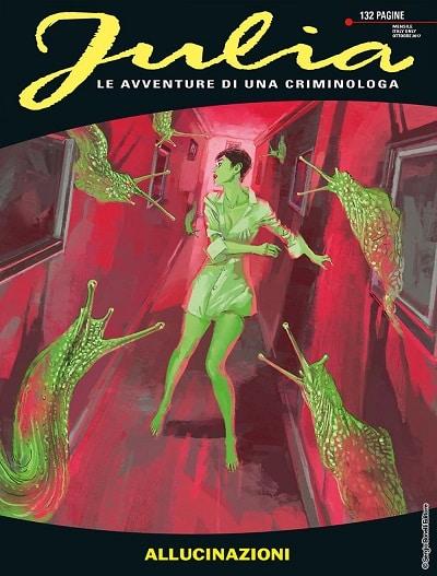 Julia #229 – Allucinazioni (Berardi, Mantero, Marinetti)_BreVisioni