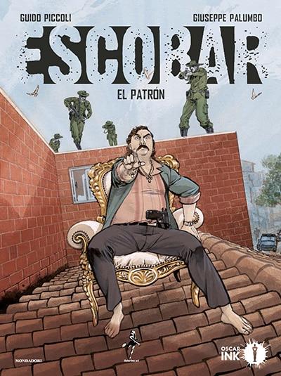 Escobar. El Patrón (Piccoli, Palumbo)