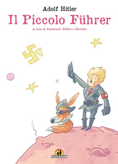 Il Piccolo Führer (Fabbri, Antonucci, Perrotta)
