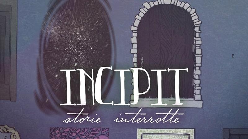 Incipit: storie interrotte bene