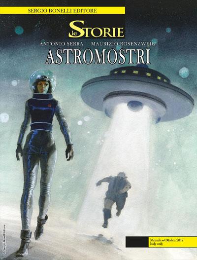 Le Storie #61 - Astromostri (Serra, Rosenzweig)