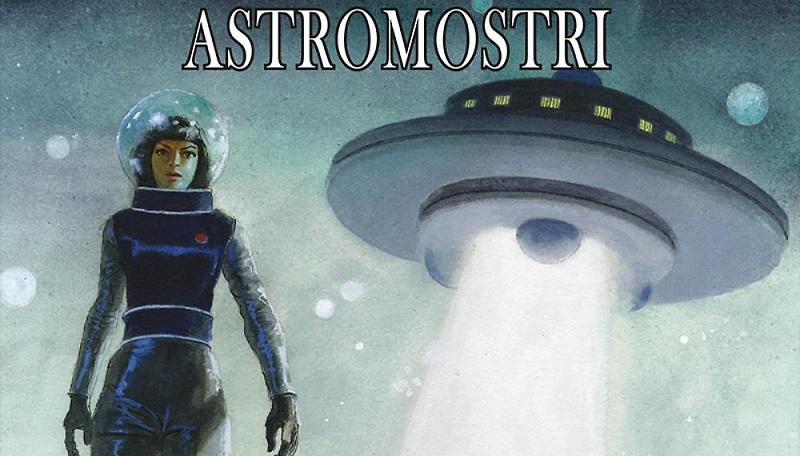 Le Storie #61 – Astromostri (Serra, Rosenzweig)