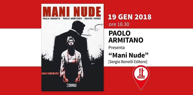 """Doppia presentazione del GN """"Mani Nude"""" con Paolo Armitano"""