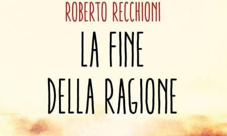 Copy of cover Recchioni La fine della ragione DEF h