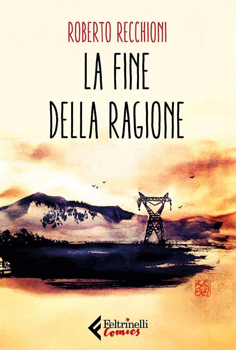 Copy-of-cover-Recchioni-La-fine-della-ragione-DEF_Notizie
