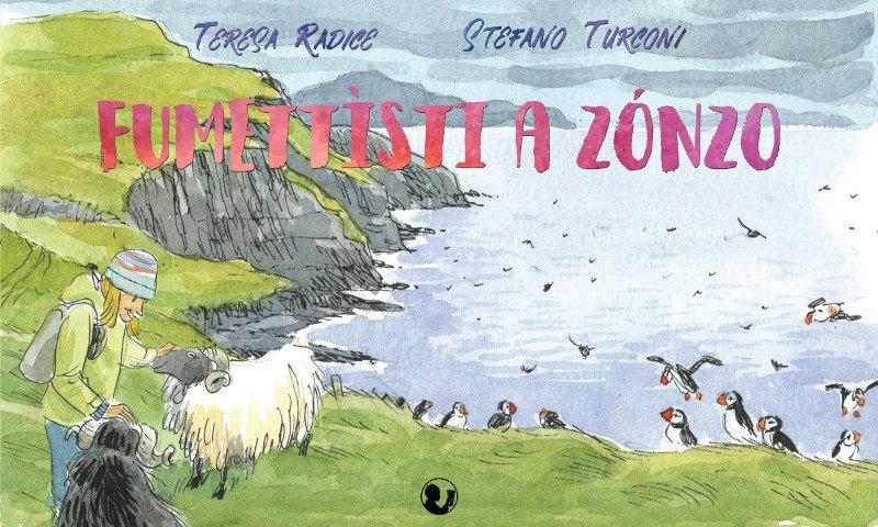 "Comic Art pubblica ""Fumettìsti a zónzo"" di Radice/Turconi"