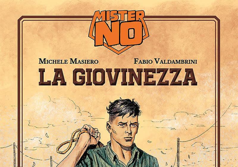 """SBE presenta """"Mister No. La Giovinezza"""""""