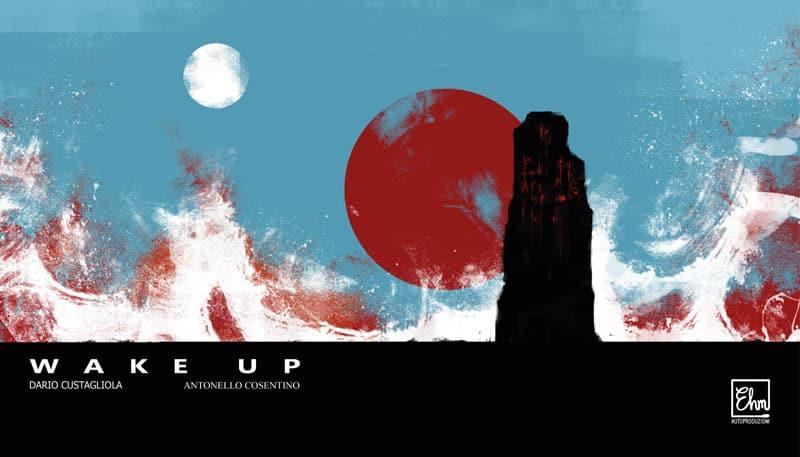 Wake Up: l'orrore del sonno di Dario Custagliola e Antonello Cosentino