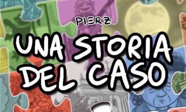 Una storia del caso (Pierz)