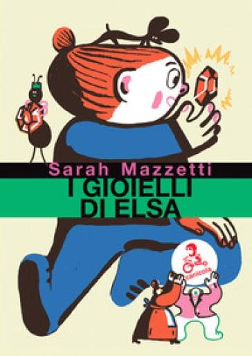 I gioielli di Elsa (Sarah Mazzetti)